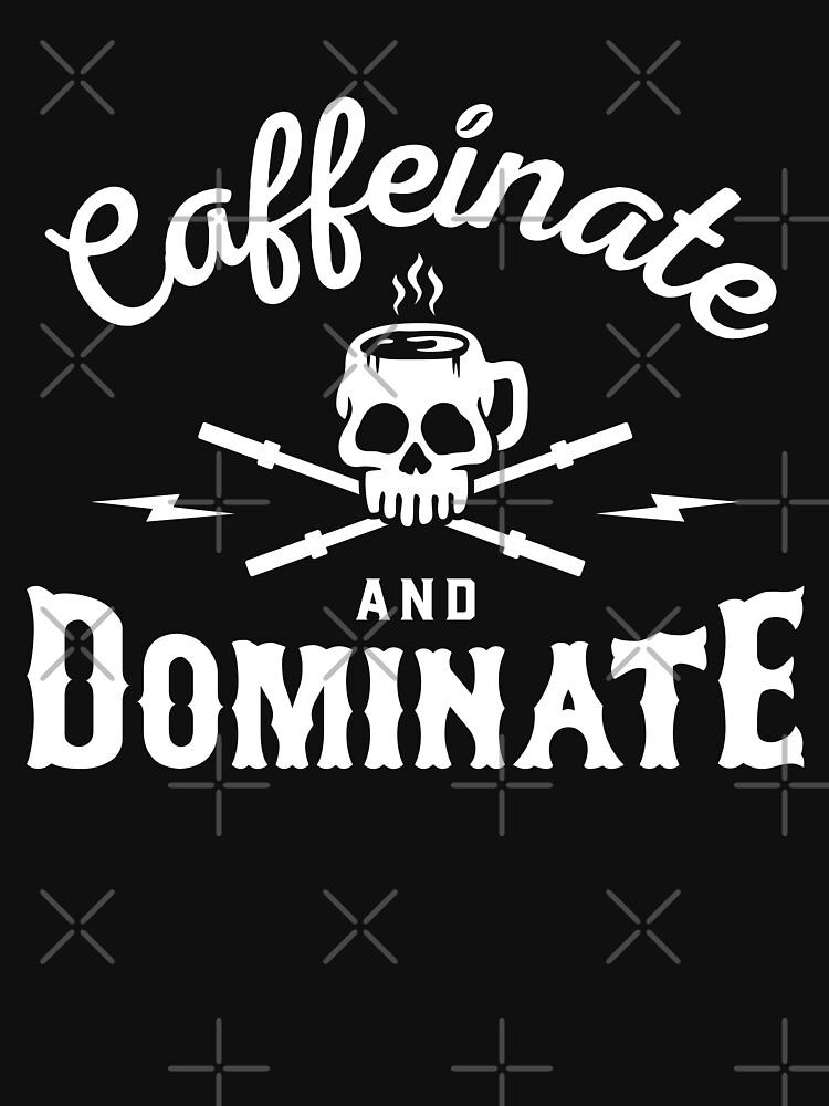 Caffeinate und dominieren von brogressproject