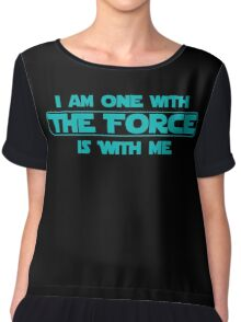 I am one with The Force, The Force is with me Chiffon Top