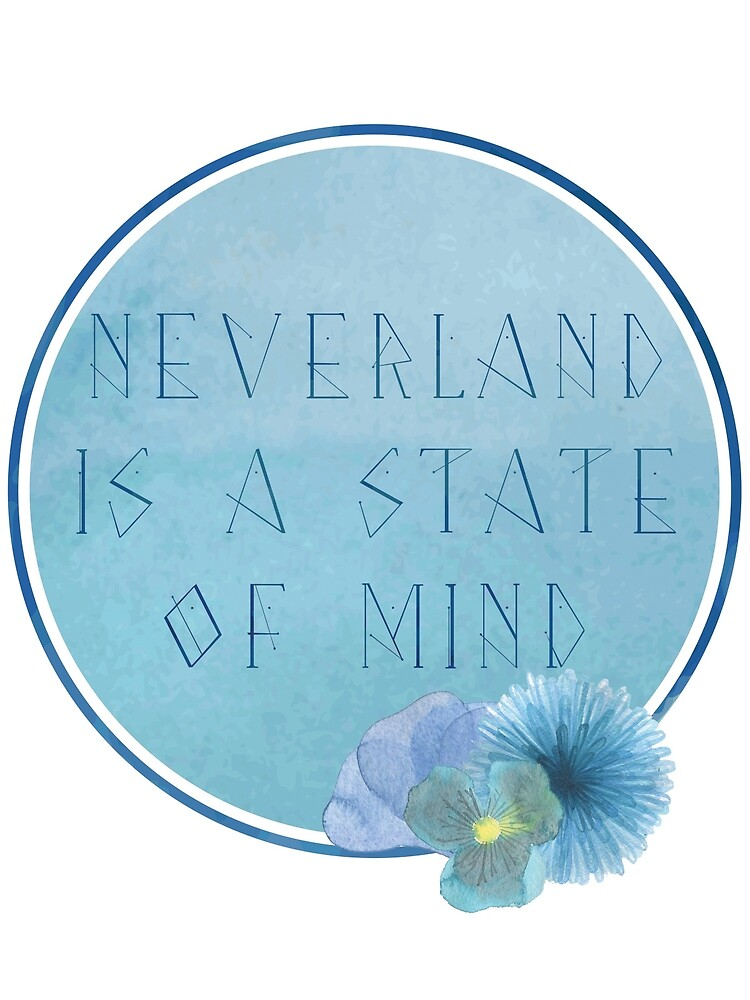 Neverland is a State of Mind by mrsalbert