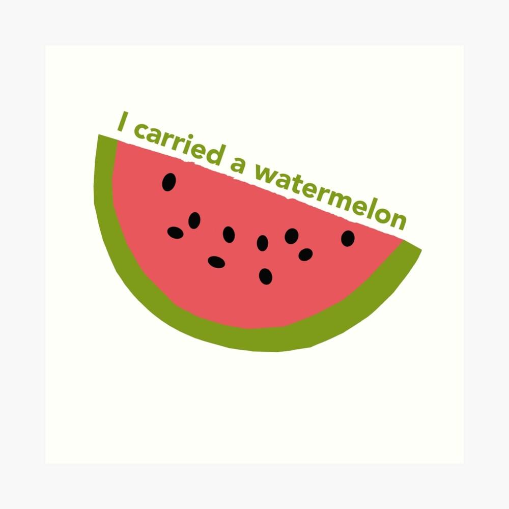 I carried a watermelon - dirty dancing Art Print