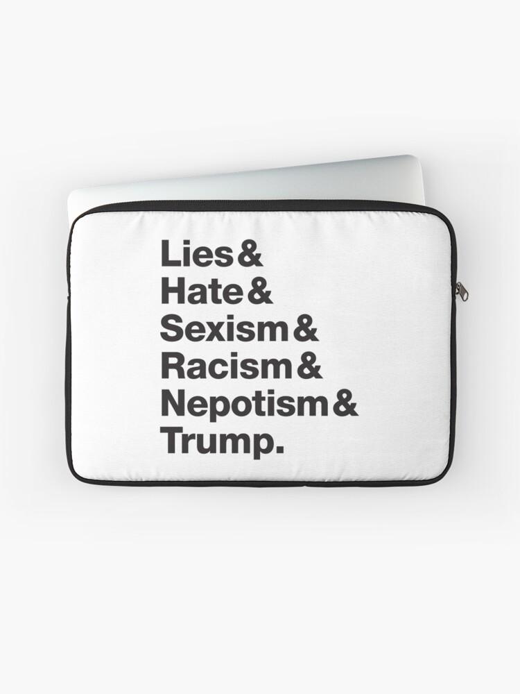 Funda Para Portátil Trump Mentiras Odio Sexismo Racismo Y