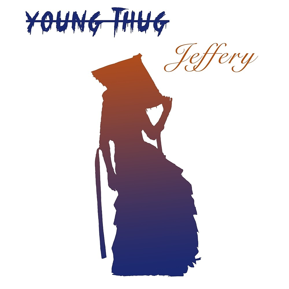 """Young Thug """"Jeffery"""" by Harmonie9"""