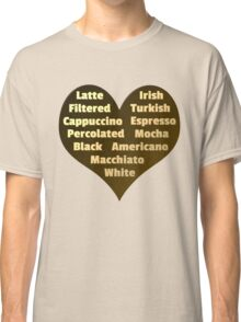 Love for Coffee Classic T-Shirt