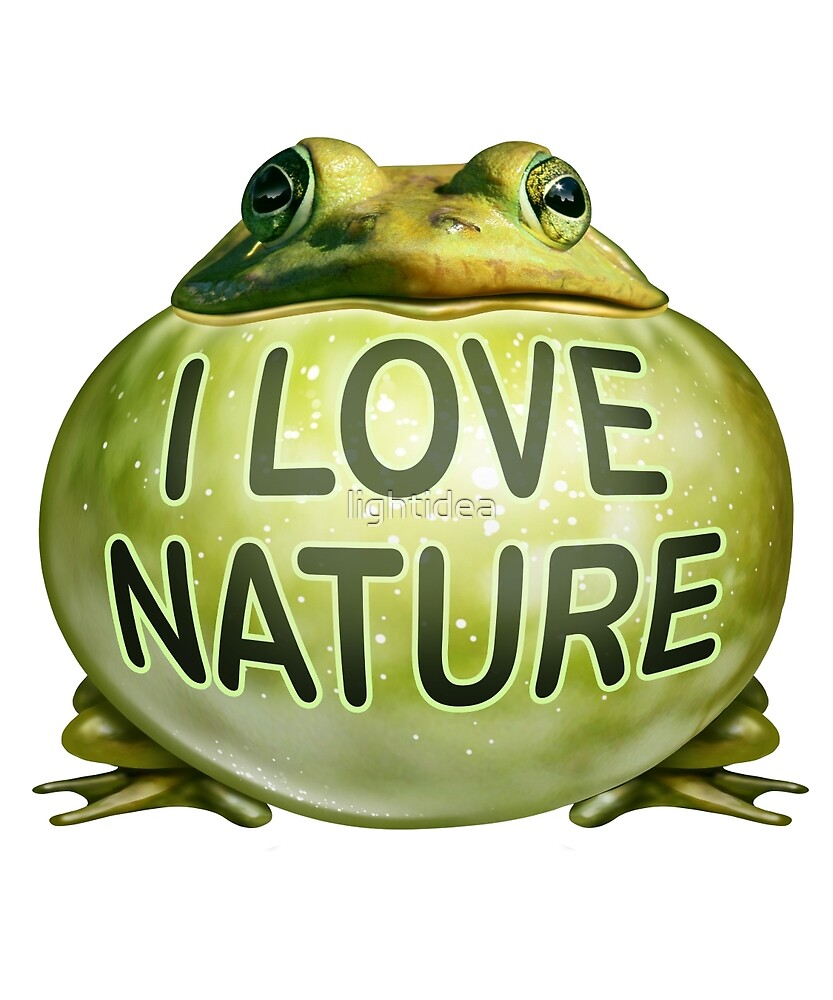 I Love Nature Frog by lightidea