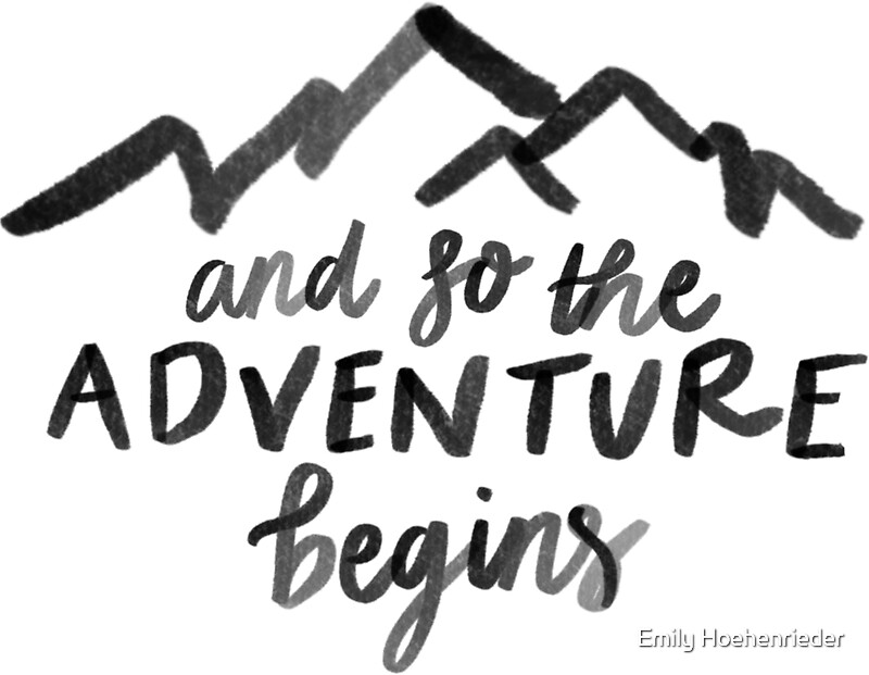 Quot The Adventure Begins Quot Stickers By Emily Hoehenrieder