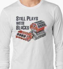 Still Plays With Blocks Long Sleeve T-Shirt