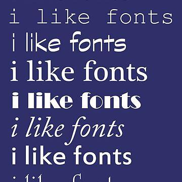 i like fonts by lameddin