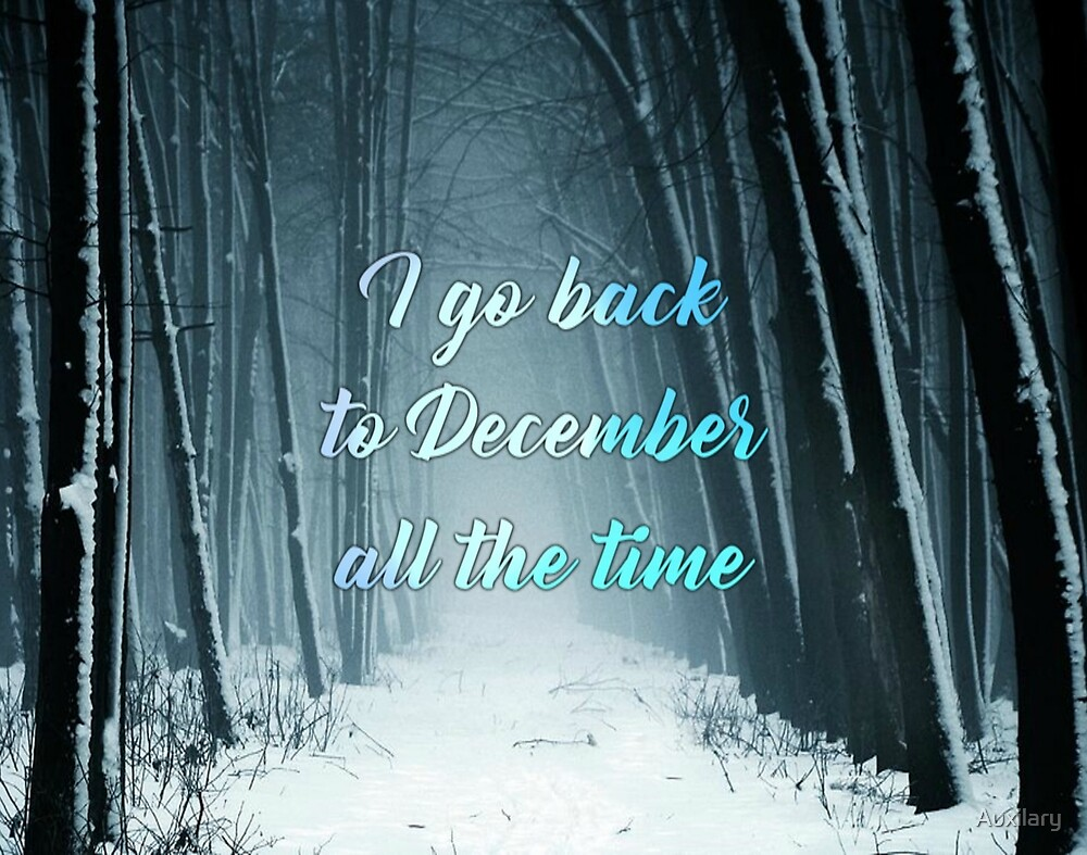 I go back to December by Auxilary