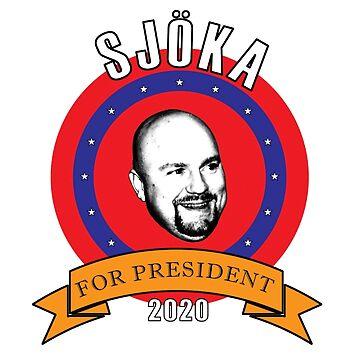 Sjöka for president 2020 by canesweden