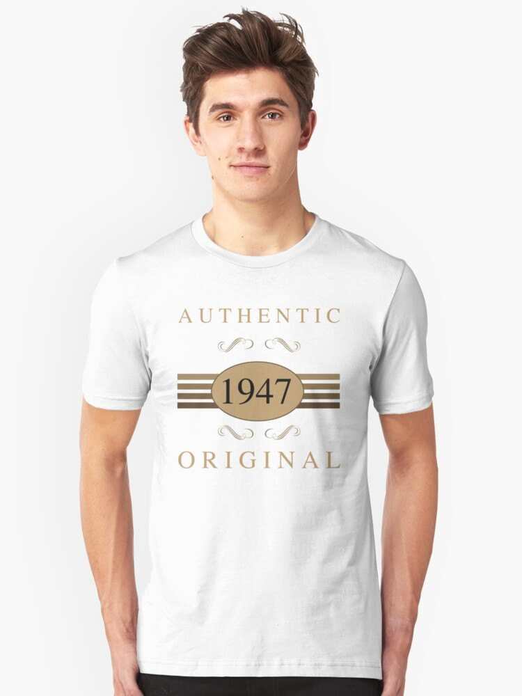 Authentic 1947 Birthday Unisex T-Shirt Front