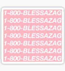 1-800-BLESSAZAG Sticker