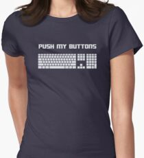Push My Buttons Computer Keyboard Womens Fitted T-Shirt