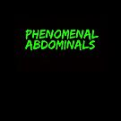 Phenomenal Abdominals (Green On Black/EDO Font) by xkid-official