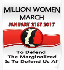 1-21-2017 One Million Women March Washington,DC Poster