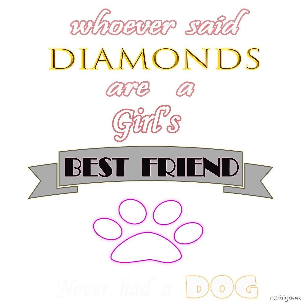 My Dog is my friend by nxtbigtees