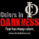 CID Fear Has Many Colors by CIDswag