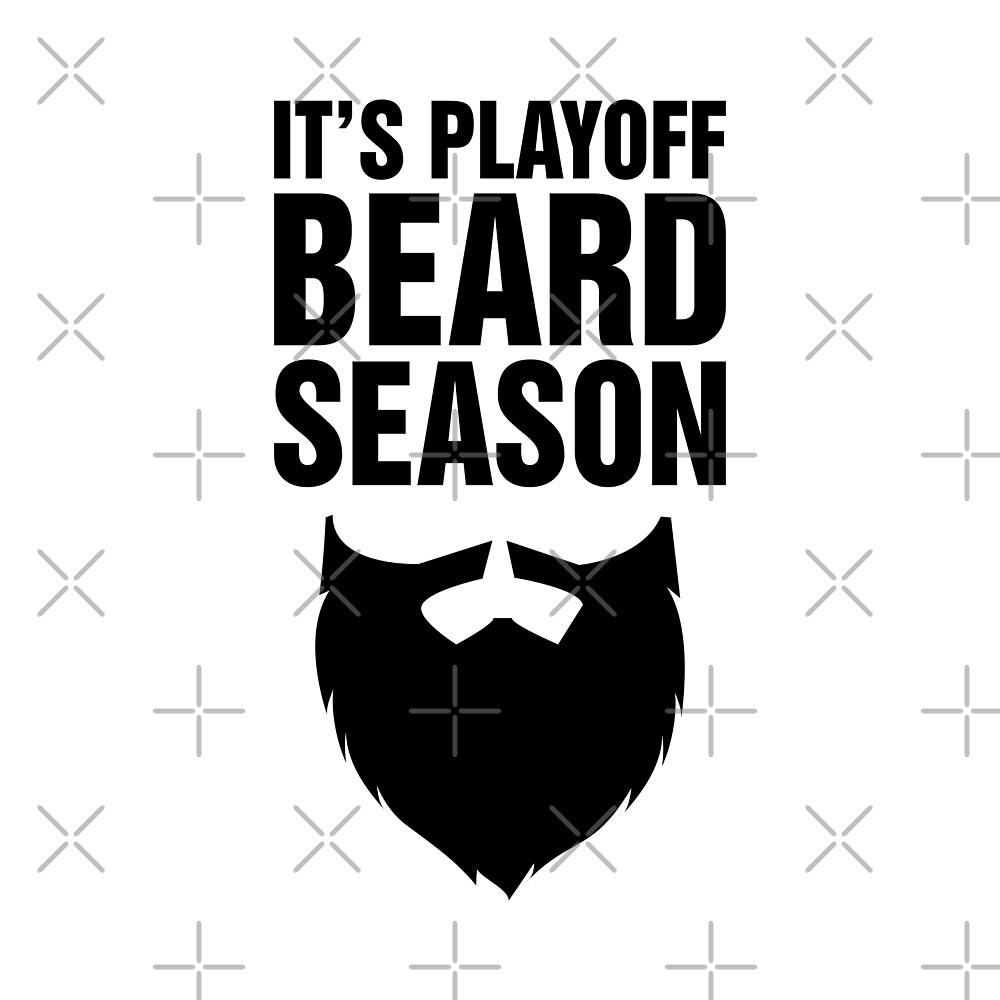 Playoff Beard Season by DJBALOGH
