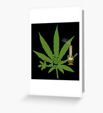 Marijuana Cannabis Weed Funny Greeting Card