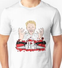 "Gordon Ramsay, ""It's Raw!""  Unisex T-Shirt"