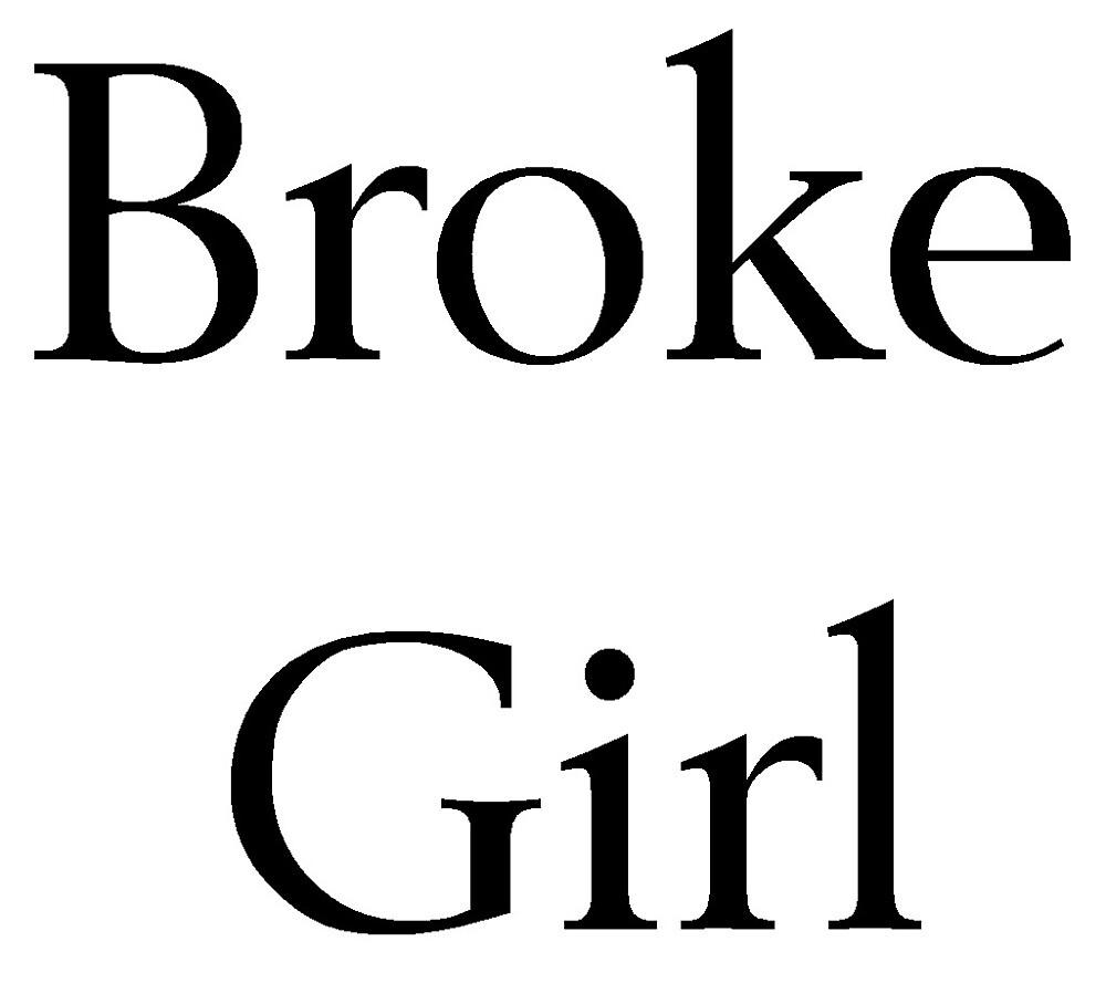Broke Girl by shesabella