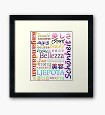 """Typography """"Beauty"""" in 19 Languages Framed Print"""