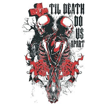 Till death do us part, Til Death do us part by gulugulu