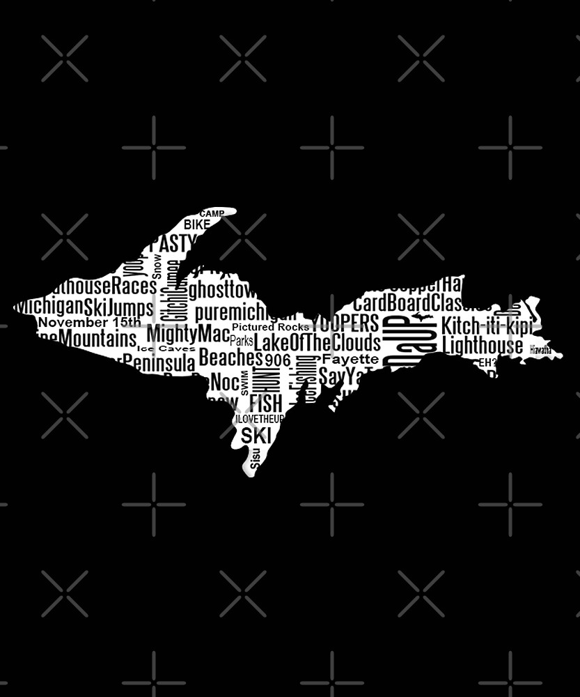 UP Upper Peninsula Michigan Word Art Graphic Yooper 906  by lmaoshop
