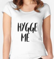 Hygge me Women's Fitted Scoop T-Shirt