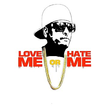 Love me or Hate me Edition by Liondigital