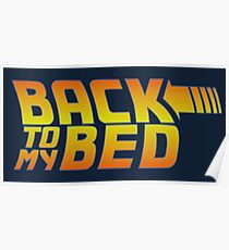 Back to my bed Poster