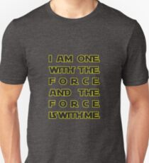 With the Force Unisex T-Shirt