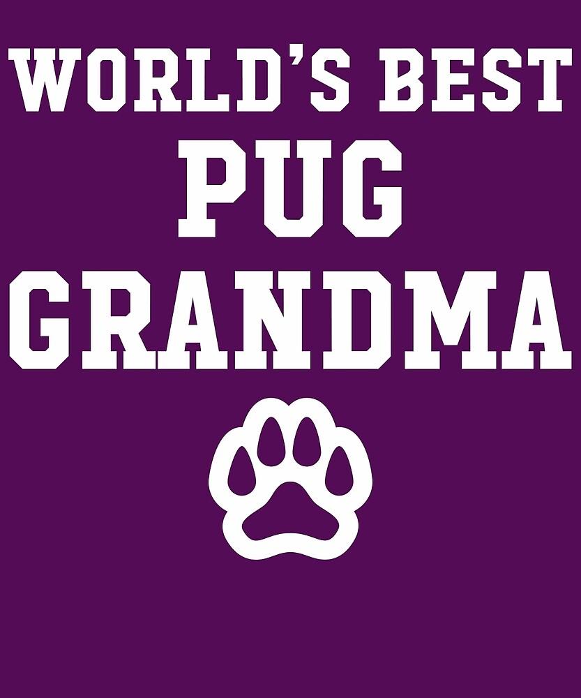 World's Best Pug Grandma by AlwaysAwesome