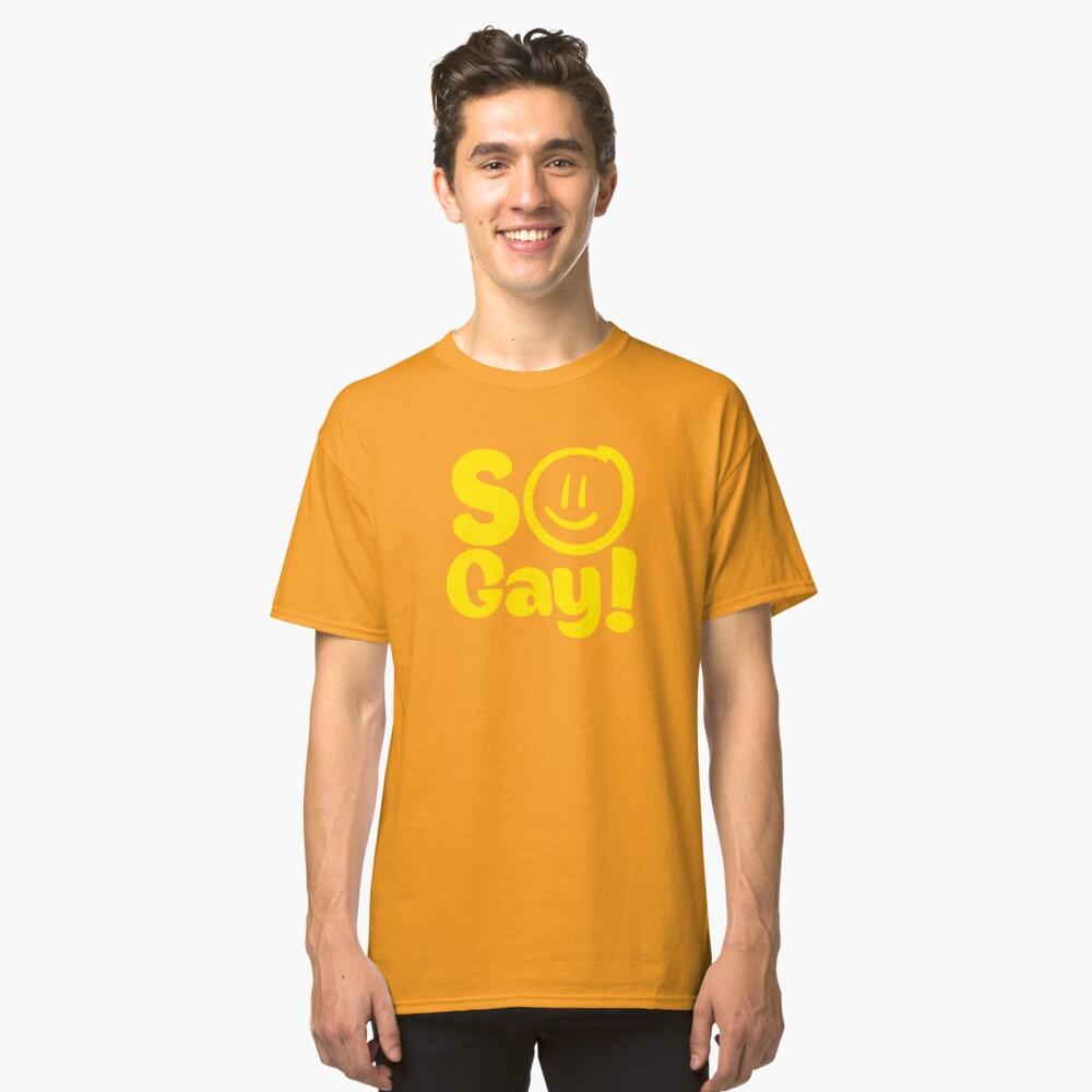 SO SCHWUL Classic T-Shirt