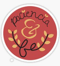 Paciencia y Fe - In The Heights Sticker