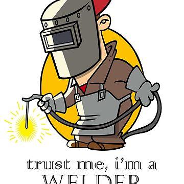Trust Me, I'm a Welder by StarRayonsu
