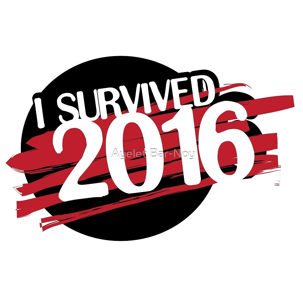 I survived 2016 - red by Ayelet Bar-Noy