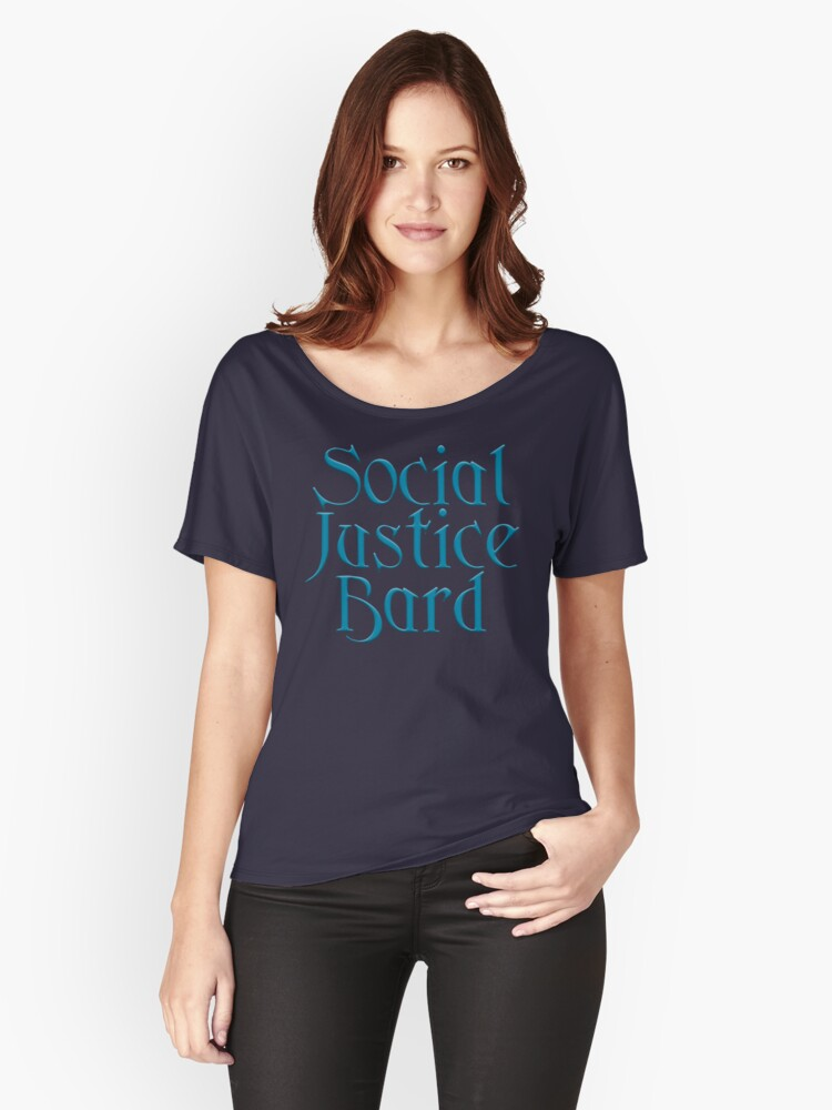 Social Justice Bard Women's Relaxed Fit T-Shirt Front