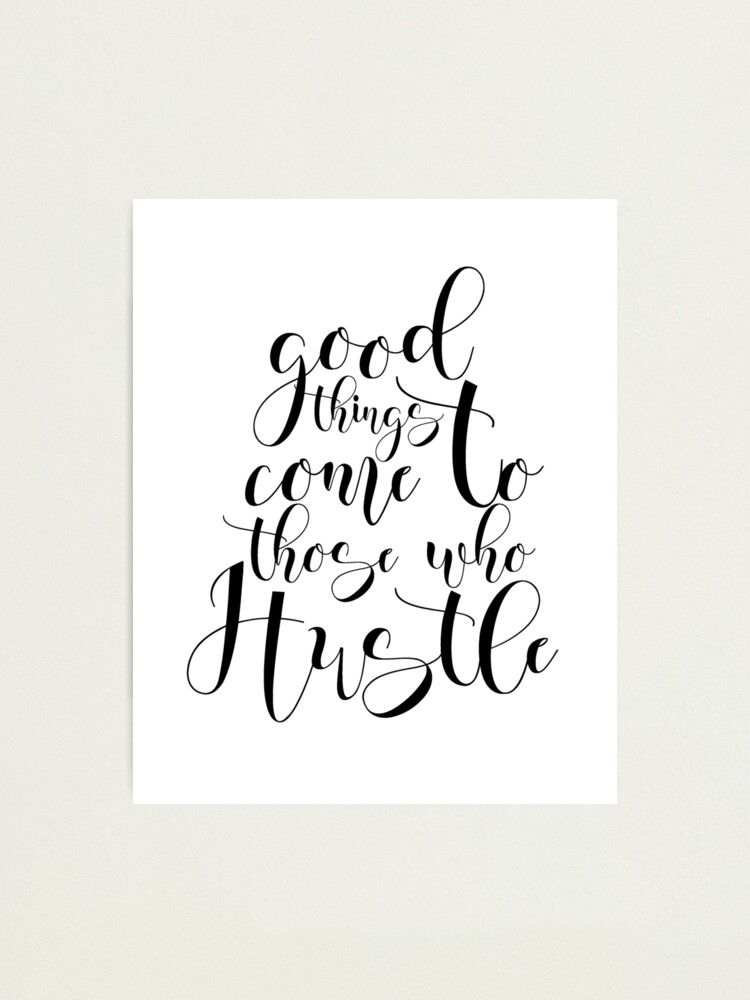 Motivational Print Girl Boss Good Things Come To Those Who Hustle Print Home Office Sign Quote For Women Gallery Wall Art Decor