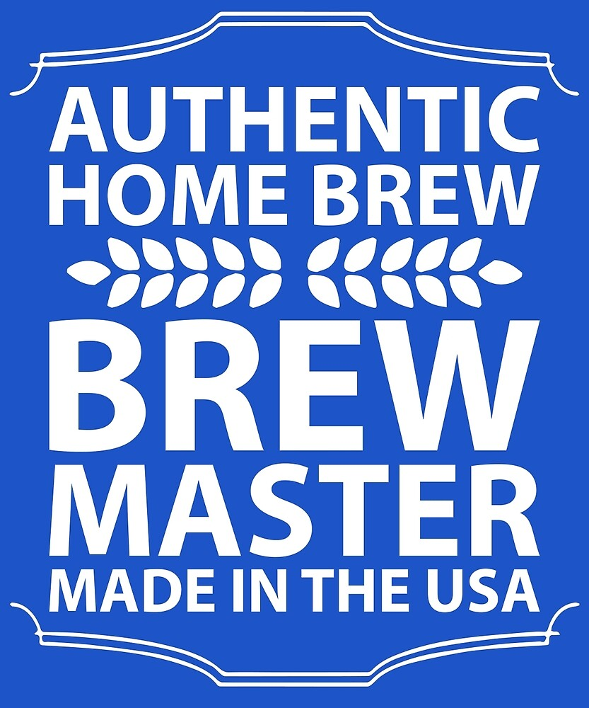 Authentic Brew Master  by AlwaysAwesome