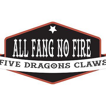 5DCREW All fang no Fire by luxbilt