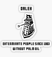 Dalek, without palm oil since 1963 Sticker