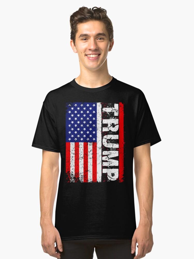 President Trump USA Flag T-Shirt & More Classic T-Shirt Front