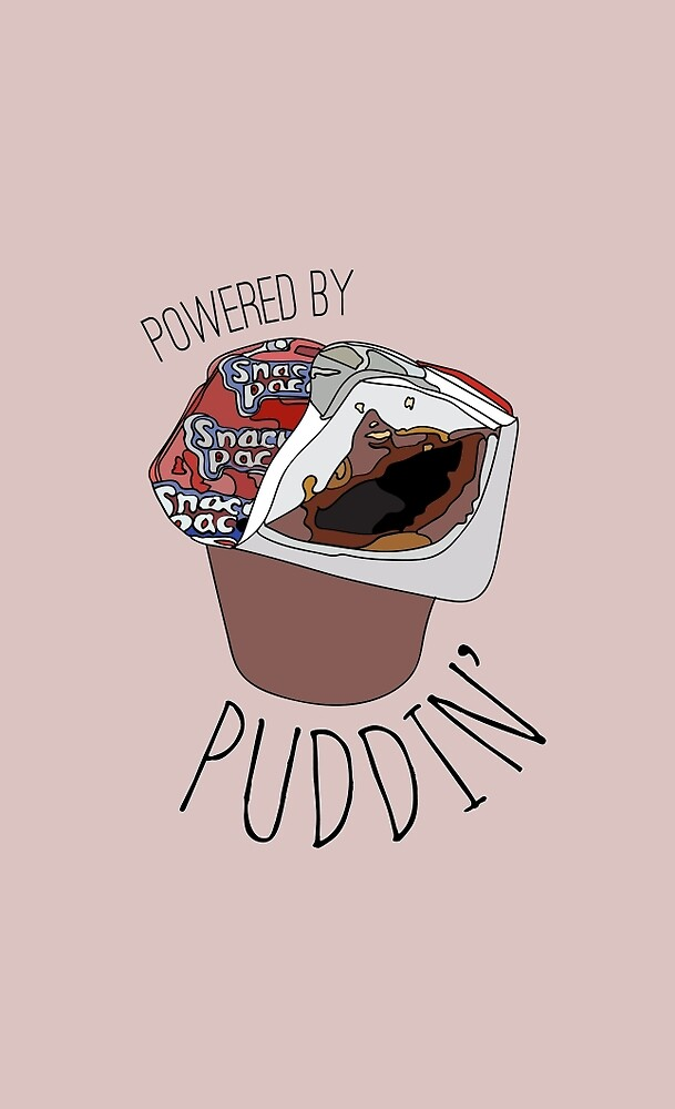 Powered by Puddin' by j-mart