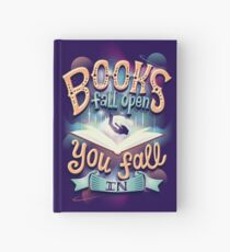 Books fall open you fall in Hardcover Journal