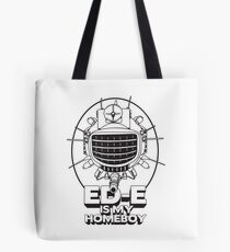 ED-E is My Homeboy on White Tote Bag