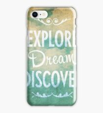 Explore. Dream. Discover. iPhone Case/Skin