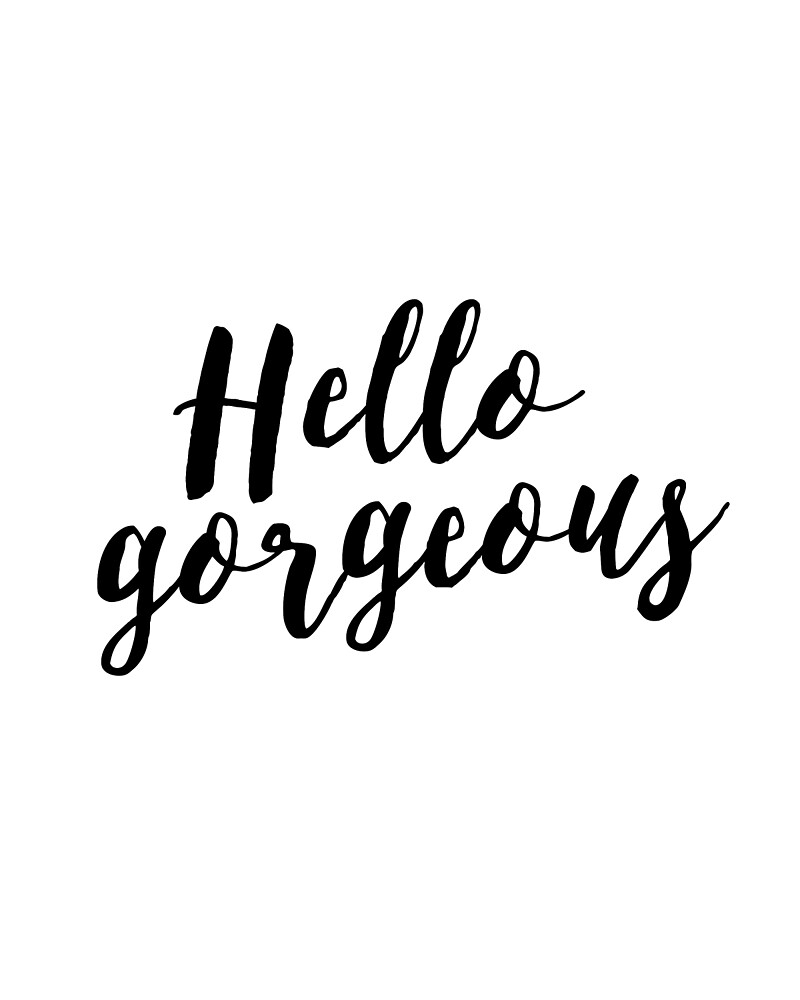 Vanity Wall Art, Quote Print Print, Printable Art Prints,Hello Gorgeous by Nathan Moore