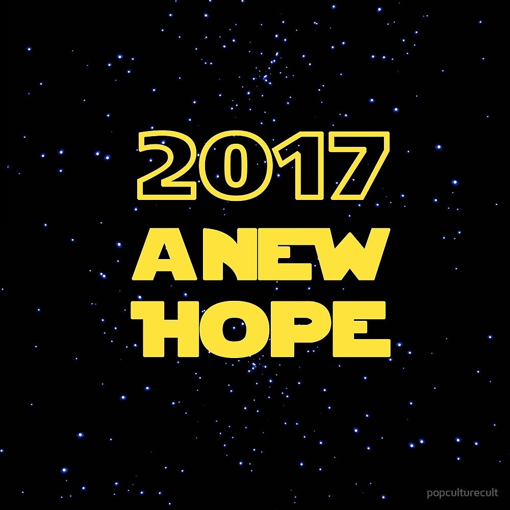2017 A New Hope Star Wars New Year by popculturecult