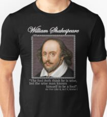 William Shakespeare - The fool - As You Like It Unisex T-Shirt
