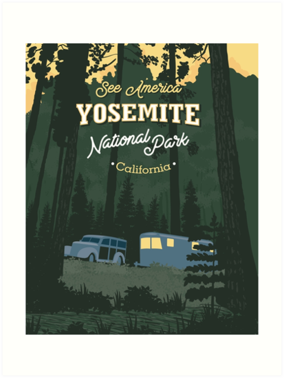 See America – Yosemite National Park Camping by blue67sign